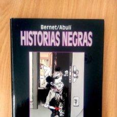 Comics : HISTORIAS NEGRAS (JORDI BERNET + ENRIQUE S ABULÍ) - ED GLENAT - CARTONÉ- 64 PAG- COMO NUEVO. Lote 192551735