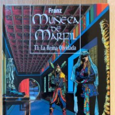 Cómics: MUÑECA DE MARFIL T3: LA REINA OLVIDADA - FRANZ DRAPPIER - 1994. Lote 192556520