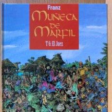 Cómics: MUÑECA DE MARFIL T6: EL JUEZ - FRANZ DRAPPIER. Lote 192556575
