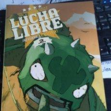 Cómics: LUCHA LIBRE: SE LLAMA TEQUILA! Nº 2 (GLÉNAT). Lote 193256601