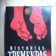 Cómics: CÓMIC HISTORIAS TREMENDAS GLÉNAT ABULÍ / DARKO / OSWAL. Lote 194126607