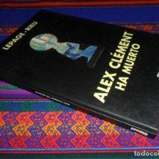 Cómics: ALEX CLÉMENT HA MUERTO DE LEPAGE Y RIEU. GLÉNAT 1ª EDICIÓN 2002. TAPAS DURAS. MUY BUEN ESTADO.. Lote 194261218