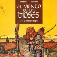 Cómics: EL VIENTO DE LOS DIOSES-4: EL HOMBRE TIGRE (GLÉNAT, 1996). Lote 194778130