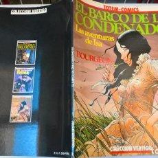 Cómics: COMIC: EL BARCO DE LOS CONDENADOS. LAS AVENTURAS DE ISA. COLECCION VERTIGO. Nº 3. TOTEM.1981. Lote 194901747