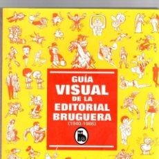 Cómics: GUIA VISUAL DE LA EDITORIAL BRUGUERA (1940-1986). GLÉNAT, 2005. Lote 194914990