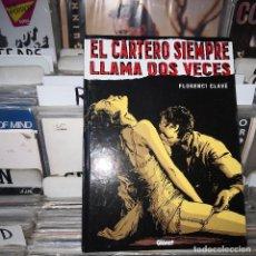 Cómics: EL CARTERO SIEMPRE LLAMA DOS VECES' (FLORENCI CLAVÉ),GLENAT. Lote 195109397
