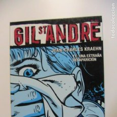 Cómics: GIL ST. ANDRE TOMO 1. UNA EXTRAÑA DESAPARICIÓN. GLENAT, 2005.. Lote 195167230