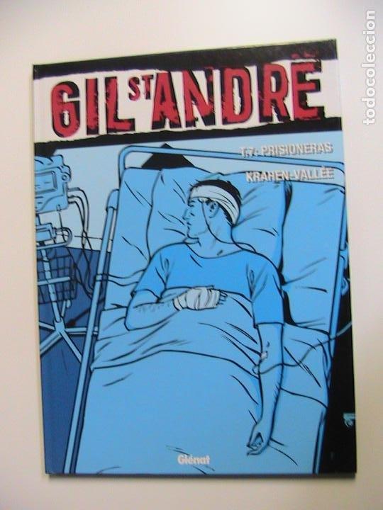 GIL ST. ANDRE TOMO 7. PRISIONERAS. GLENAT, 2007. (Tebeos y Comics - Glénat - Comic USA)