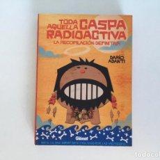 Cómics: TODA AQUELLA CASPA RADIOACTIVA DE DARÍO ADANTI (MONGOLIA). GLÉNAT.. Lote 197977881