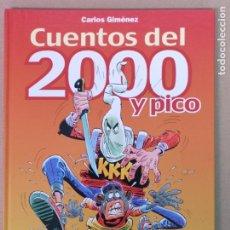 Fumetti: CUENTOS DEL 2000 Y PICO CARLOS GIMÉNEZ . Lote 198022173