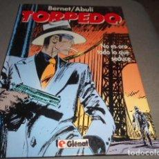 Cómics: TAPA DURA TORPEDO - NO ES ORO TODO LO QUE SEDUCE. Lote 198133221