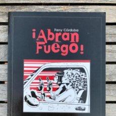 Cómics: ABRAN FUEGO. AUTORA, FANY CÓRDOBA. EDITORIAL GLENAT, AÑO 2001. VER FOTOS. Lote 185958717