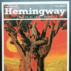 Cómics: HEMINGWAY. MUERTE DE UN LEOPARDO. JEAN DUFAUX Y MARC MALÈS. GLÉNAT 1993. IMPECABLE.. Lote 199848837