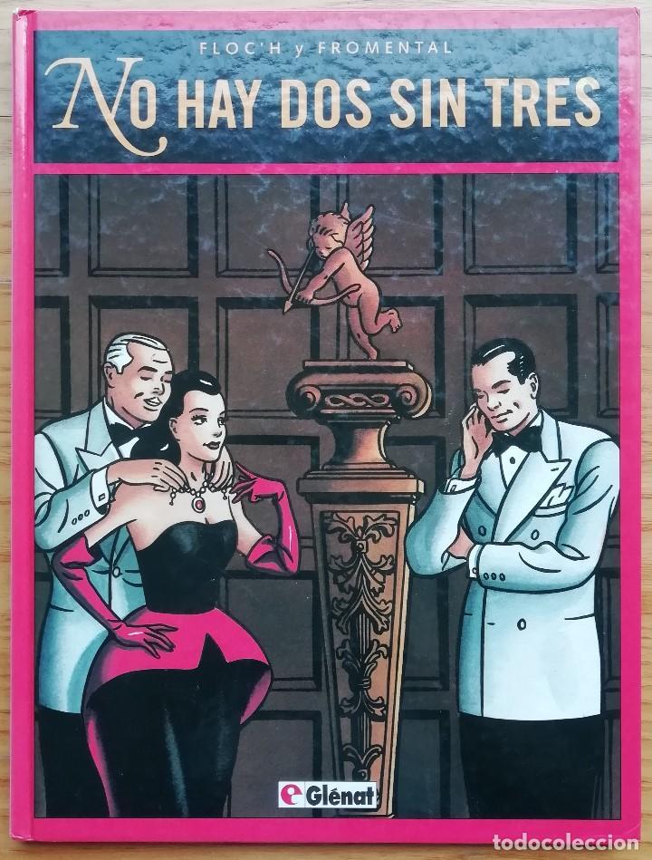 NO HAY DOS SIN TRES. FLOC´H Y FROMENTAL. GRAN FORMATO Y TAPA DURA. POLICOLOREADO. ED. GLÉNAT 1994. (Tebeos y Comics - Glénat - Serie Erótica)