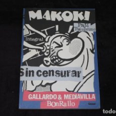 Cómics: MAKOKI INTEGRAL SIN CENSURA RICARDO Y MEDIAVILLA GRAN FORMATO!. Lote 202980148
