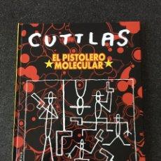 Cómics: CUTTLAS - EL PISTOLERO MOLECULAR - CALPURNIO - 1ª EDICIÓN - GLENAT - 2000 - ¡NUEVO!. Lote 204826161