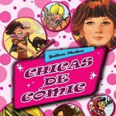Comics : CHICAS DE COMIC (GUILLEM MEDINA) GLENAT - CARTONE - IMPECABLE - SUB01M. Lote 205763766