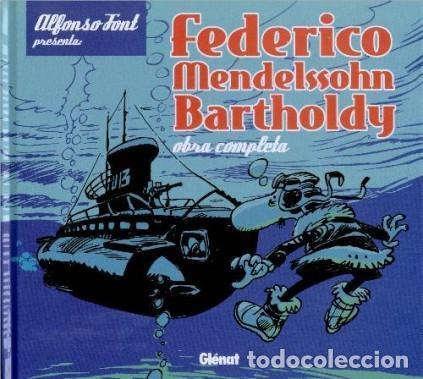 FEDERICO MENDELSSOHN BARTHOLDY (ALFONSO FONT) GLENAT - CARTONE - IMPECABLE - SUB01M (Tebeos y Comics - Glénat - Autores Españoles)