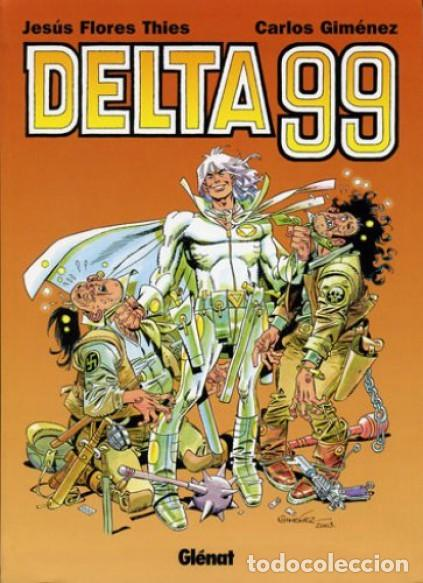 DELTA 99 (CARLOS GIMENEZ) GLENAT - BUEN ESTADO - SUB01M (Tebeos y Comics - Glénat - Autores Españoles)