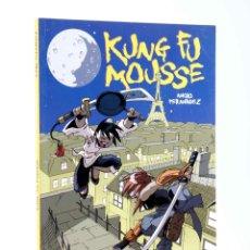 Cómics: KUNG FU MOUSSE (NACHO FERNÁNDEZ) GLENAT, 2010. OFRT ANTES 15E. Lote 206147886