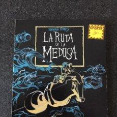 Cómics: LA RUTA DE LA MEDUSA - PASQUAL FERRY - NOVELA GRÁFICA - 1ª EDICIÓN - GLENAT - 1994 - ¡NUEV0!. Lote 206561112