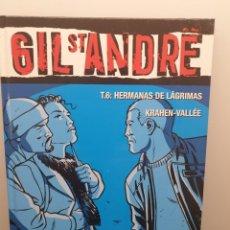 Cómics: CÓMIC GIL ST. ANDRE. T. 6 HERMANAS DE LÁGRIMAS, KRAHEN-VALLÉE. GLENAT.. Lote 207106282