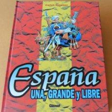 Cómics: ESPAÑA UNA, GRANDE Y LIBRE – CARLOS GIMÉNEZ – GLENAT - MUY BUEN ESTADO. Lote 211271685