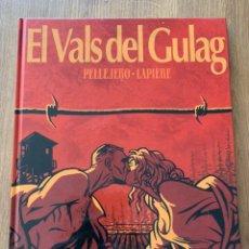 Cómics: EL VALS DEL GULAG - PELLEJERO / LAPIERE. Lote 211971438