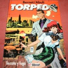 Comics: TORPEDO - TOCATTA Y FUGA - ABULI/BERNET - TOMO 9 - GLÉNAT - 1994. Lote 212222948