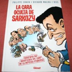 Cómics: LA CARA OCULTA DE SARKOZY - COHEN / MALKA / RISS - GLÉNAT - 2007. Lote 212229146
