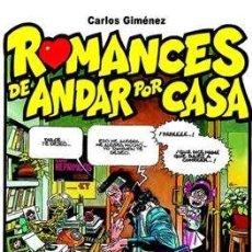 Cómics: ROMANCES DE ANDAR POR CASA - GLENAT CARLOS GIMENEZ. Lote 212550653