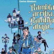 Cómics: RAMBLA ARRIBA Y RAMBLA ABAJO - CARLOS GIMENEZ GLENAT 2001. Lote 212550828