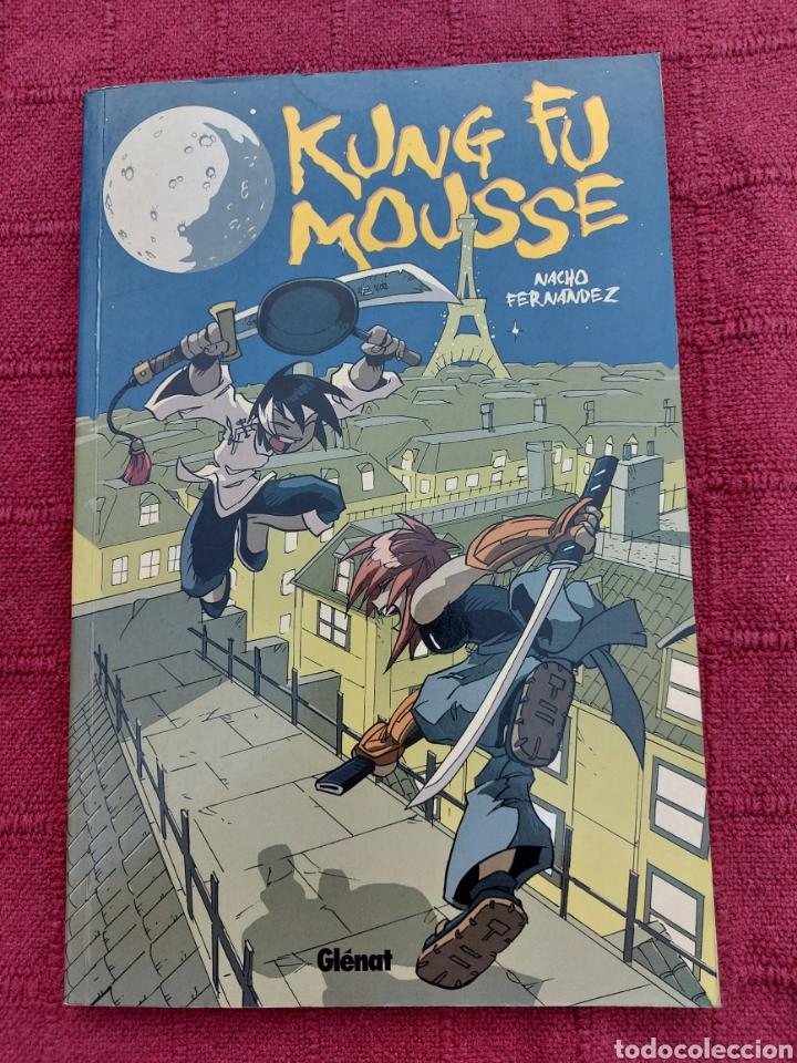 KUNG FU MOUSSE -NACHO FERNÁNDEZ-GLENAT-LLEVA FIRMA Y CARICATURA (Tebeos y Comics - Glénat - Autores Españoles)