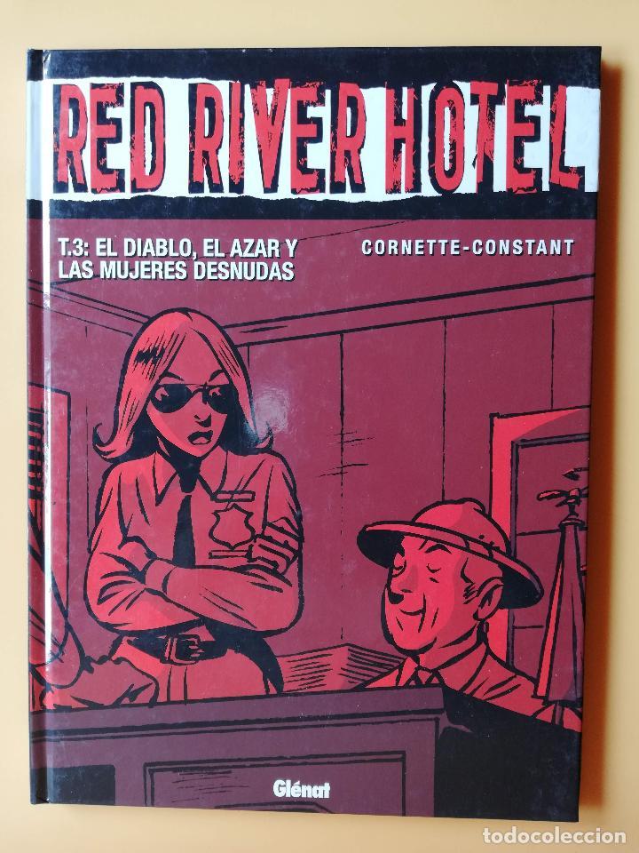 RED RIVER HOTEL. T. 3: EL DIABLO, EL AZAR Y LAS MUJERES DESNUDAS - JEAN-LUC CORNETTE. MICHEL CONSTAN (Tebeos y Comics - Glénat - Serie Erótica)