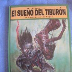 Cómics: SCHULTHEISS. EL SUEÑO DEL TIBURON. EL HORMIGUERO DE LAGOS. GLENAT 1993. Lote 217639945