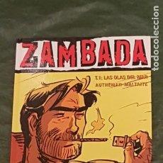 Cómics: COL. VIÑETAS NEGRAS Nº 8 ZAMBADA TOMO 1 LAS OLAS DEL MAR - GLENAT 2005. Lote 217913460