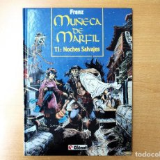 Cómics: MUÑECA DE MARFIL FRANZ T1 NOCHES SALVAJES GLENAT 1993. Lote 218573968