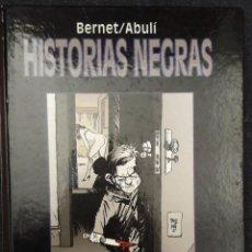 Fumetti: HISTORIAS NEGRAS BERNET-ABULÍ, EDT. GLÉNAT 1997. Lote 219651142