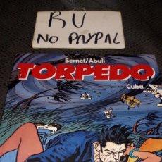 Cómics: BERNET ABULI TORPEDO CUBA T 13 GLENAT TAPA DURA. Lote 220122600