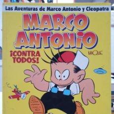 Comics: MARCO ANTONIO. LAS AVENTURAS DE MARCO ANTONIO Y CLEOPATRA. Lote 221123620