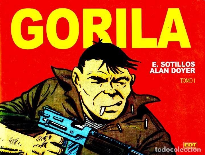 GORILA (EDT, 2013) DE ALAN DOYER Y EUGENIO SOTILLOS. TAPA DURA, 336 PÁGINAS (Tebeos y Comics - Glénat - Autores Españoles)