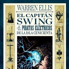 Cómics: EL CAPITÁN SWING Y LOS PIRATAS ELÉCTRICOS (EDT-AVATAR, 2012) DE WARREN ELLIS Y RAÚLO CÁCERES. Lote 221988737