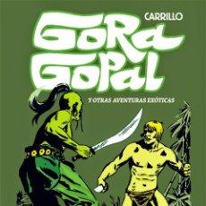Cómics: GORA GOPAL DE CARRILLO (EDT, 2012) TAPA DURA. Lote 222289320