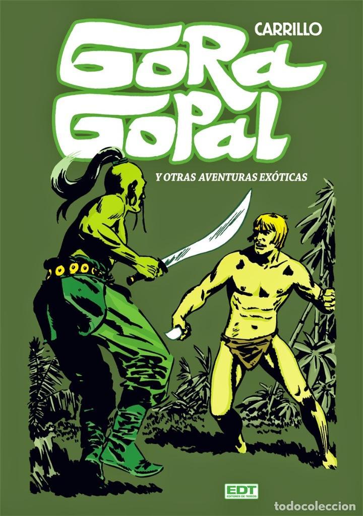 GORA GOPAL DE CARRILLO (EDT, 2012) TAPA DURA (Tebeos y Comics - Glénat - Autores Españoles)