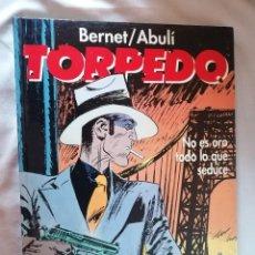 Comics : TORPEDO * NO ES ORO TODO LO QUE SEDUCE * GLENAT * MBE. Lote 223013810