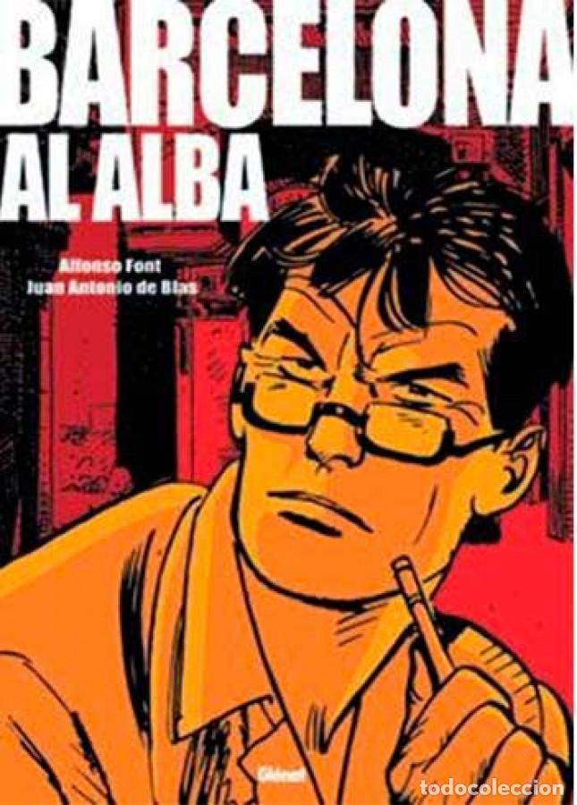 COLECCIÓN ALFONSO FONT BARCELONA AL ALBA Nº 3 EDICIONES GLÉNAT (Tebeos y Comics - Glénat - Autores Españoles)