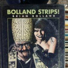 Fumetti: BOLLAND STRIPS! - BRIAN BOLLAND. Lote 226824145
