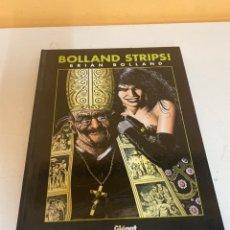 Cómics: BOLLAND STRIPS!. Lote 226838656
