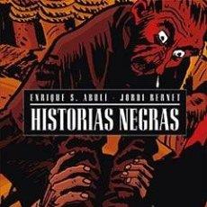 Cómics: HISTORIAS NEGRAS. ENRIQUE S. ABULÍ & JORDI BERNET. GLENAT. Lote 227060635