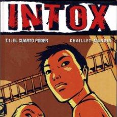 Cómics: INTOX T.1: EL CUARTO PODER - CHAILLET MANGIN. Lote 228196445